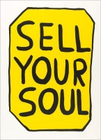 David SHRIGLEY | Sell your soul | Screen-print available for sale on www.kunzt.gallery