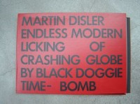 Martin Disler | Endless modern licking of crasching globe by Black Doggy - Time Bomb | Etching available for sale on www.kunzt.gallery